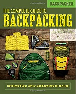 The Backpacker's Field Manual: A Comprehensive Guide to