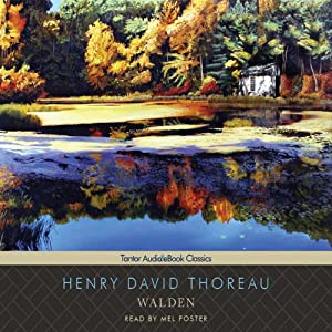 Walden Hörbuch von Henry David Thoreau Gesprochen von: Mel Foster