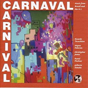 Carnaval: Music From Brazil & The Us