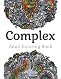 zen drawing pack - Complex - Adult Coloring Book: 49 of the most exquisite designs for a relaxed and joyful coloring time