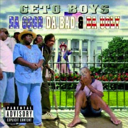 Da Good, Da Bad & Da Ugly [Exp...