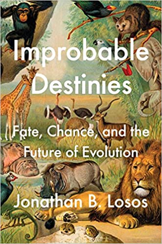 Image result for Improbable Destinies: Fate, Chance and the Future of Evolution by Jonathan Losos