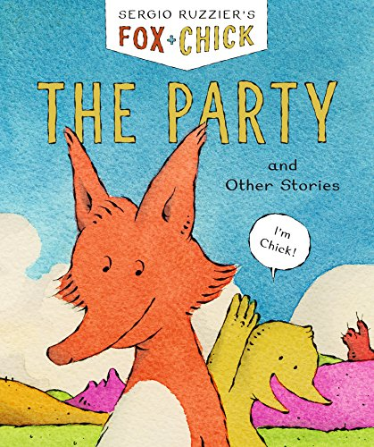 (Fox & Chick: The Party: Book 1)