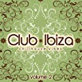 Club Ibiza, Vol. 2 (Chillhouse Vibes)