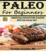 Unlimited Book: Paleo For Beginners: Essentials For Getting Started With The Paleo Diet (English Edition)