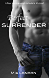Perfect Surrender (The Perfect Series Book 2)