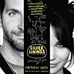 The Silver Linings Playbook: A Novel | Matthew Quick