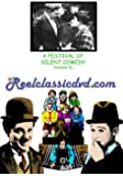 A FESTIVAL OF SILENT COMEDY (Volume 5)