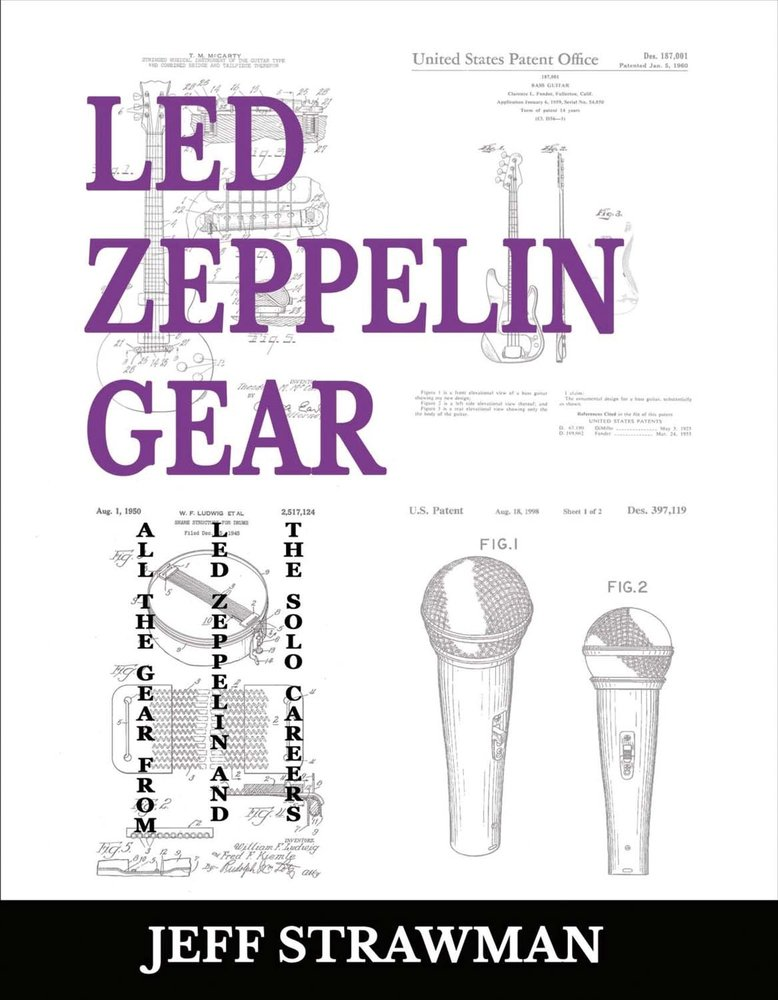 Led Zeppelin Gear: All the Gear from Led Zeppelin and the Solo Careers ebook
