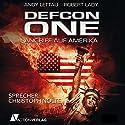 Defcon One: Angriff auf Amerika Hörbuch von Andy Lettau, Robert Lady Gesprochen von: Christoph Nolte