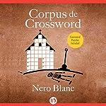 Corpus De Crossword | Nero Blanc