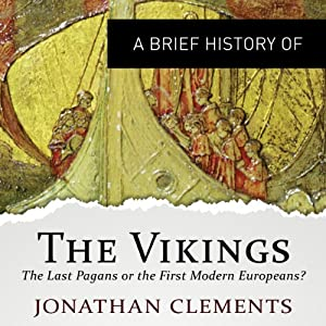 A Brief History of the Vikings Audiobook