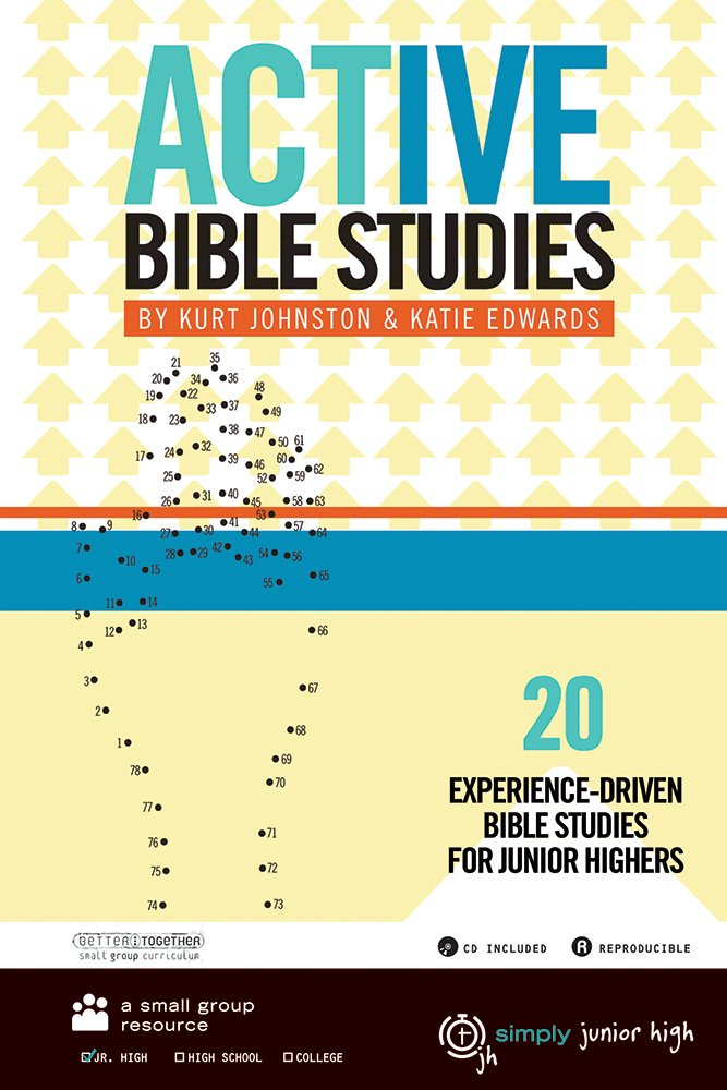 Junior High: Active Bible Studies: Kurt Johnston, Katie