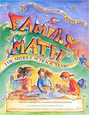 Amazon.com: Family Math : The Middle School Years, Algebraic ...