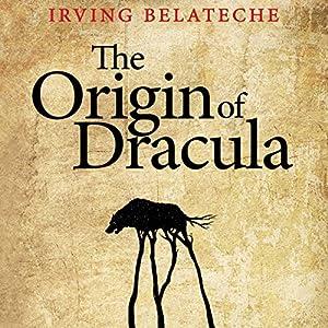 The Origin of Dracula Audiobook