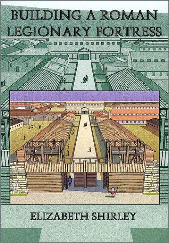 Building a Roman Legionary Fortress PDF