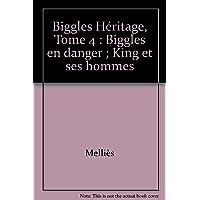 Biggles en danger biggles héritage