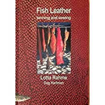 Fish Leather: tanning and sewing with traditional methods