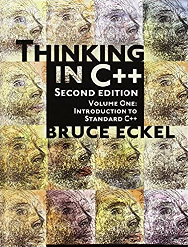 Thinking in C++, Vol. 1: Introduction to Standard C++, 2nd Edition