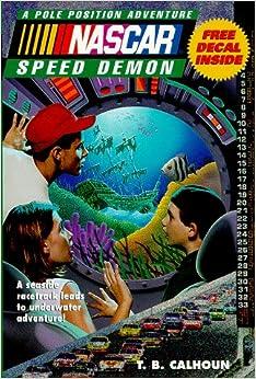 Book NASCAR #04 Speed Demon: Pole Position Adventures (NASCAR Pole Position Adventures)
