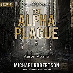 The Alpha Plague 5