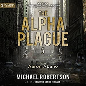 The Alpha Plague 5 Audiobook