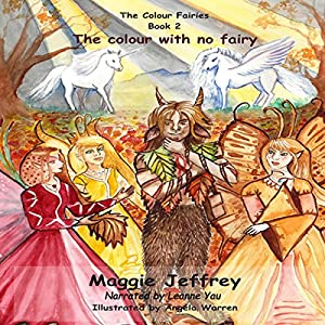 The Colour with No Fairy Audiobook