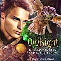 Owlsight: The Owl Mage Trilogy, Book 2 Audiobook by Mercedes Lackey, Larry Dixon Narrated by Kevin T. Collins