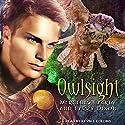 Owlsight: The Owl Mage Trilogy, Book 2 Hörbuch von Mercedes Lackey, Larry Dixon Gesprochen von: Kevin T. Collins
