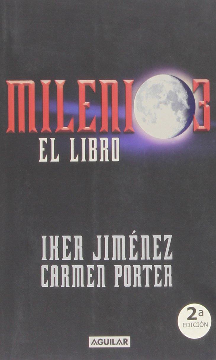 Milenio 3. El libro: Iker Jimenez: 9788403097100: Amazon.com ...