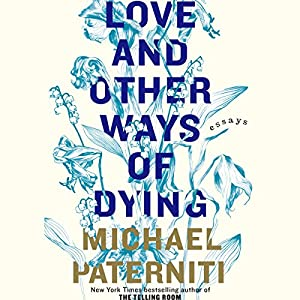 Love and Other Ways of Dying Audiobook