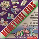 Moneywise Kids: Teach Your Child the Meaning of Money with Two Fun Math Games