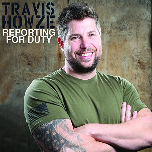 CD : Travis Howze - Reporting For Duty [explicit Content] (CD)