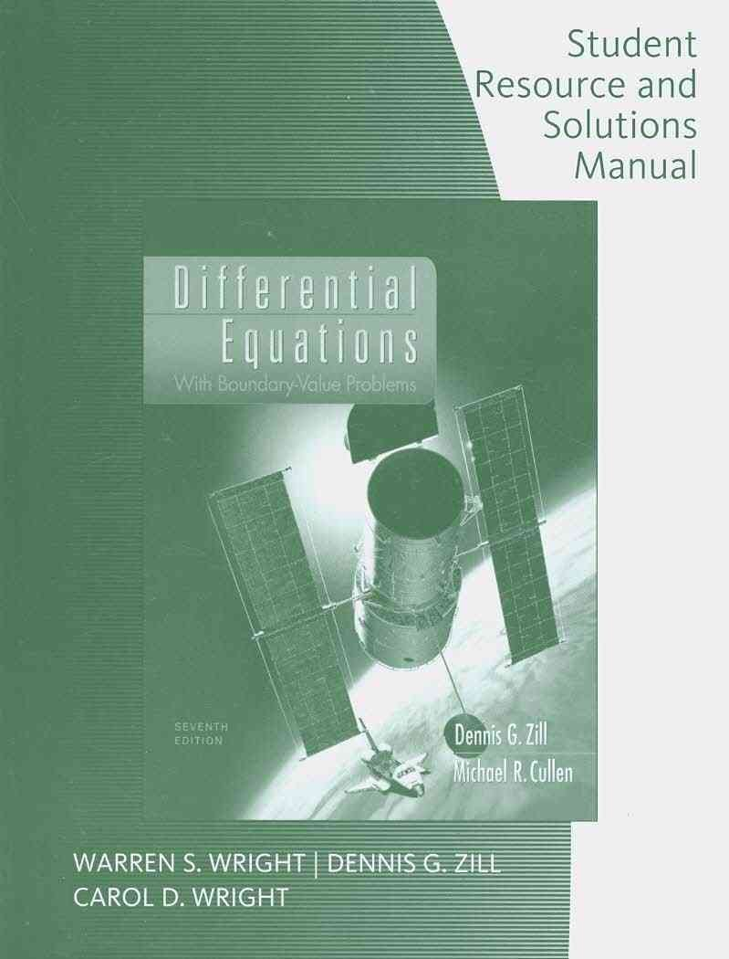 Student Solutions Manual for Zill/Cullen's Differential Equations with  Boundary-Value Problems, 7th: Dennis Zill, Michael Cullen: 9780495383161:  Books ...