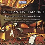Carlo Antonio Marino: Works for Strings and Basso Continuo