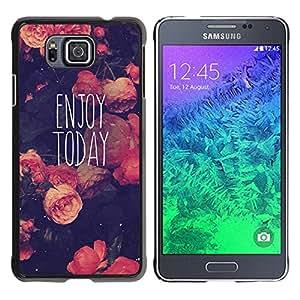 YOYOYO Smartphone Protección Defender Duro Negro Funda Imagen Diseño Carcasa Tapa Case Skin Cover Para Samsung GALAXY ALPHA G850 - disfrutar hoy viñeta de motivación