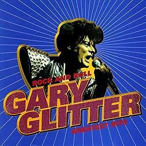 Rock & Roll: Gary Glitter's Greatest Hits