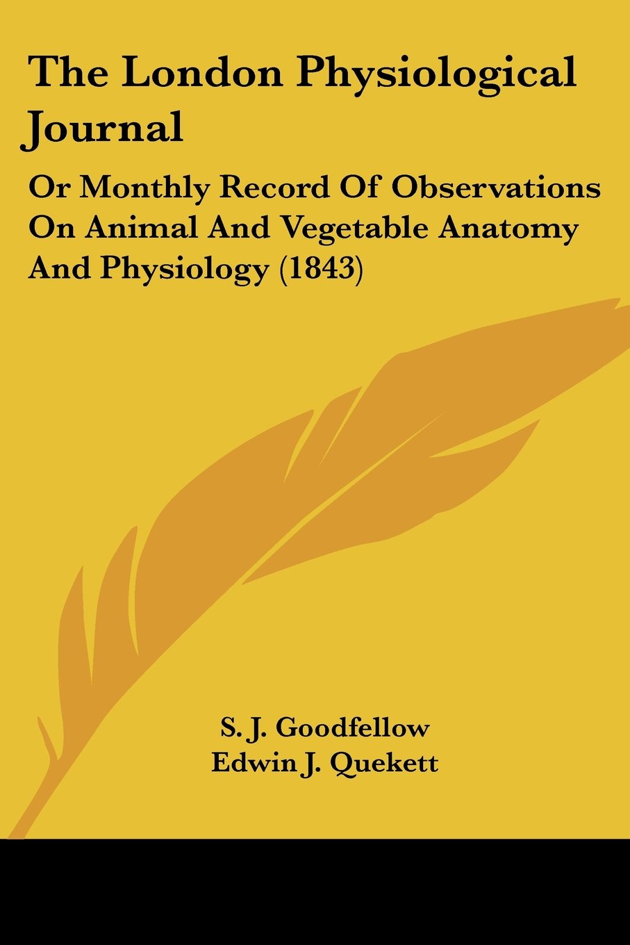 Download The London Physiological Journal: Or Monthly Record Of Observations On Animal And Vegetable Anatomy And Physiology (1843) pdf epub