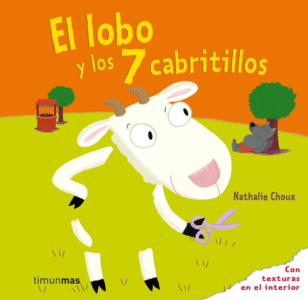 El lobo y los 7 cabritillos (Spanish) Hardcover – March 1, 2010