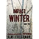Impact Winter: Book Two (The Faithful Series 2)