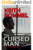 The Cursed Man: A Psychological Thriller (Shade of the Reaper Book 1)