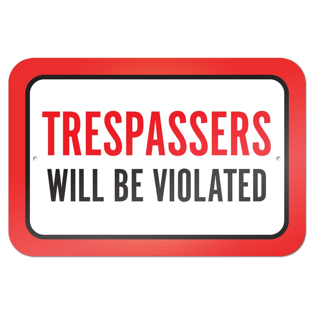 Graphics and More 22.9 x 15.2 cm'Trespassers Will Be Violated' Metal Sign Board SIGN.9X6.40074