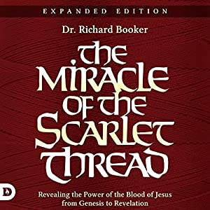 The Miracle of the Scarlet Thread Expanded Edition Audiobook