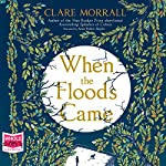 When the Floods Came | Clare Morrall