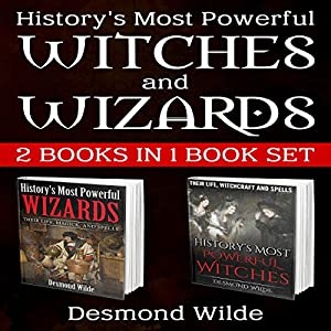 History's Most Powerful Witches and Wizards Audiobook