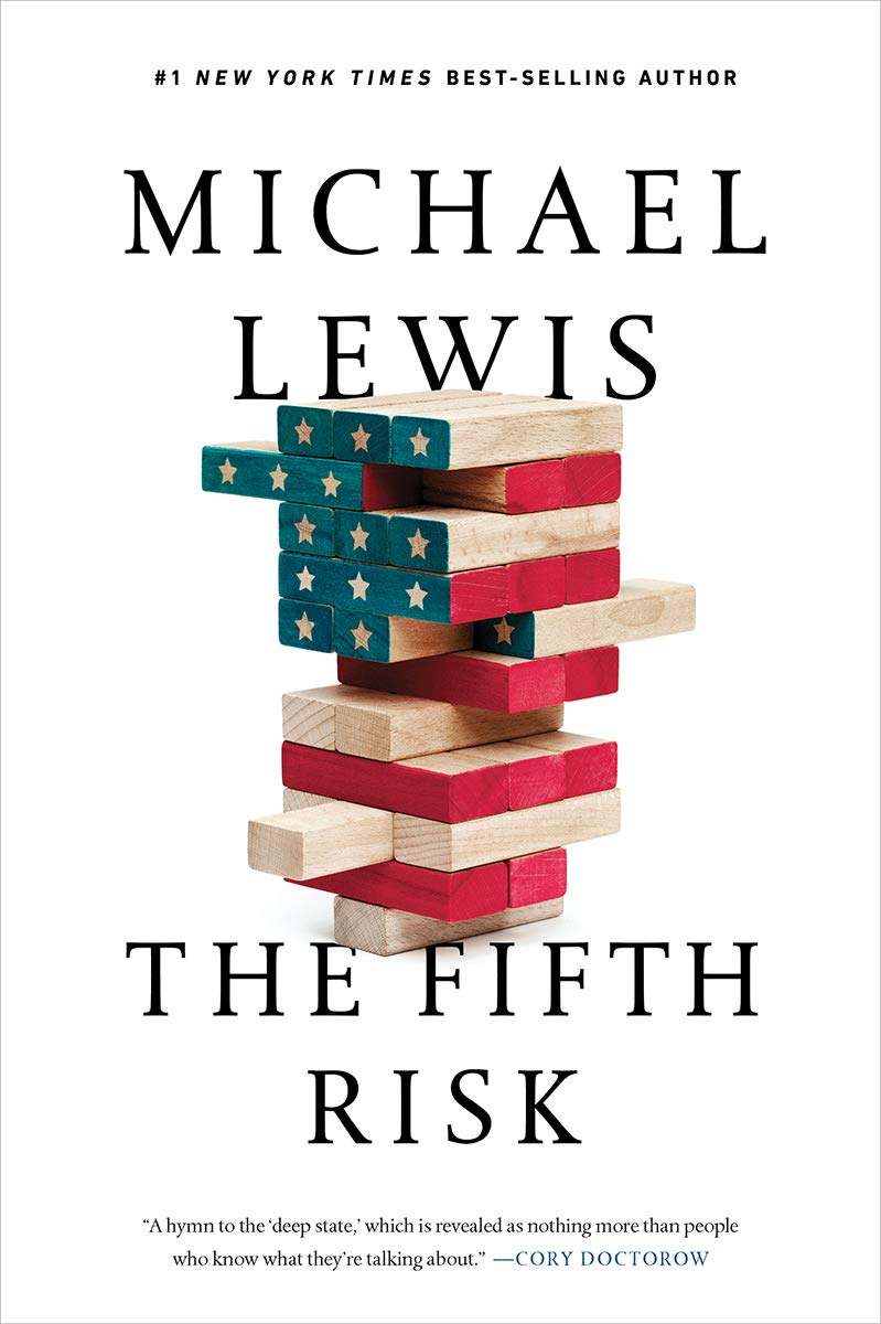 Michael Lewis - The Fifth Risk