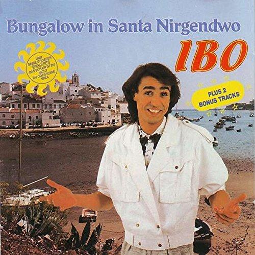 Ibo - Ibo - Bungalow In Santa Nirgendwo - Bellaphon - 286o05o002 - Zortam Music
