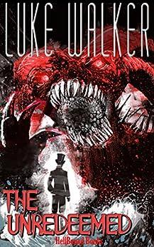 The Unredeemed by [Walker, Luke]