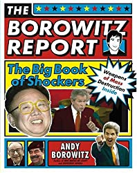 [ THE BOROWITZ REPORT: THE BIG BOOK OF SHOCKERS ] The Borowitz Report: The Big Book of Shockers By Borowitz, Andy ( Author ) Sep-2004 [ Paperback ]