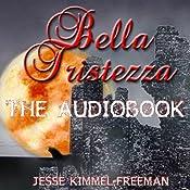 Bella Tristezza: Bella Vampires, Book 3 | Jesse Kimmel-Freeman